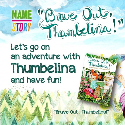 """Brave Out, Thumbelina!"""